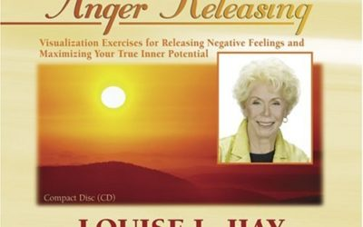 Release Anger with Louise Hay